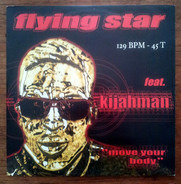 Flying Star Feat. Kijahman - Move Your Body