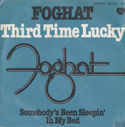 Foghat - Third Time Lucky