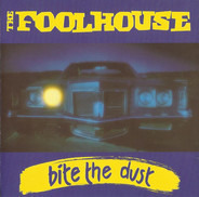 Foolhouse - Bite The Dust