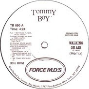 Force MD's - Walking On Air