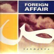 Foreign Affair - Sandanya