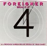 Foreigner - Break It Up