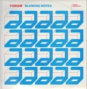 Forum - Blowing Notes