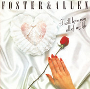 Foster & Allen - I Will Love You All Of My Life