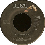 Foster And Lloyd - Crazy Over You