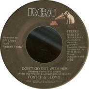Foster And Lloyd - What Do You Want From Me This Time