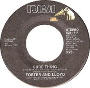 Foster And Lloyd - Sure Thing