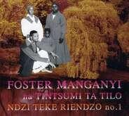 Foster Manganyi - Ndzi Teke Riendzo