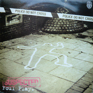 Foul Play - Suspected