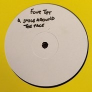 Four Tet - Smile Around The Face