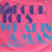 Four Tops - What Is A Man