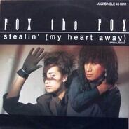 Fox The Fox - Stealin' (My Heart Away) (Special Re-Mix)