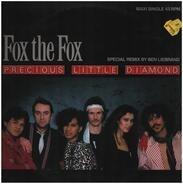 Fox The Fox - Precious Little Diamond (Special Remix)