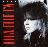 France Gall - Ella Elle L'A / Dancing Brave