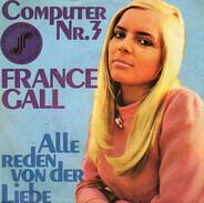 France Gall - Computer Nr. 3 / Alle Reden Von Der Liebe