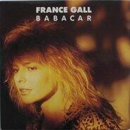 France Gall - Babacar / C'Est Bon Que Tu Sois La (Vinyl Single)