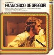 Francesco De Gregori - Il Mondo Di Francesco De Gregori