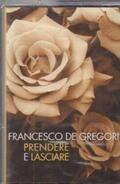 Francesco De Gregori - Prendere e Lasciare