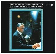 Francis Albert Sinatra & Antonio Carlos Jobim - Francis Albert Sinatra & Antonio Carlos Jobim