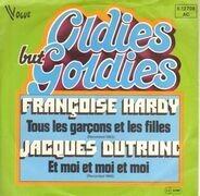 Francoise Hardy , Jacques Dutronc - Tous Les Garçons Et Les Filles / Et Moi, Et Moi, Et Moi