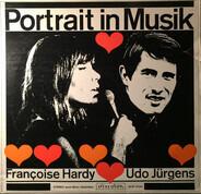 Françoise Hardy Und Udo Jürgens - Portrait In Musik · Françoise Hardy - Udo Jürgens