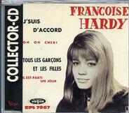 Françoise Hardy - J'Suis D'Accord / Tous Les Garcons Et Les Filles