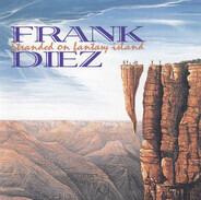 Frank Diez - Stranded on Fantasy Island