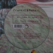 Frank-E & Mars-L - Take My Hand