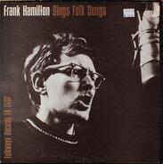 Frank Hamilton - Frank Hamilton Sings Folk Songs