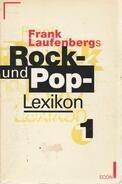 Frank Laufenberg - Frank Laufenbergs Rock und Pop- Lexikon I