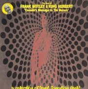 Frank Motley a.o. - The Best Of Frank Motley & King Herbert - Canada's Message To The Meters