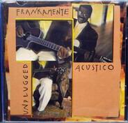 Frank Quintero - Frankamente Acústico, Unplugged