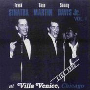 Frank Sinatra , Dean Martin , Sammy Davis Jr. - At Villa Venice, Chicago, Live 1962, Vol. 1