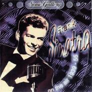 Frank Sinatra - Frank Sinatra On The Air 1939 - 55