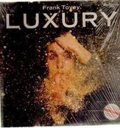 Frank Tovey - Luxury