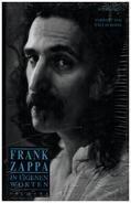 Frank Zappa / Barry Miles / Vaclav Havel - Frank Zappa: In eigenen Worten
