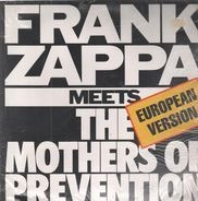 Frank Zappa - Frank Zappa Meets the Mothers of Prevention