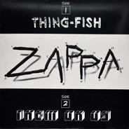 Frank Zappa - Them Or Us - Thing-Fish