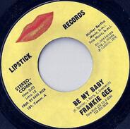 Frankie Gee - Be My Baby