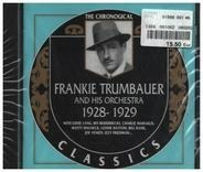 Frankie Trumbauer And His Orchestra - 1928-1929