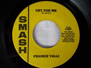 Frankie Valli - You're Ready Now / Cry For Me