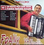 Frankie Yankovic And His Yanks - The Greatest Polka Sound Around