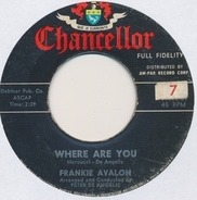 Frankie Avalon - Where Are You / Tuxedo Junction