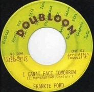 Frankie Ford - I Can't Face Tomorrow