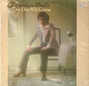 Frankie Valli - Our Day Will Come