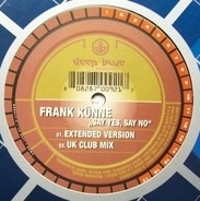 Frank Künne - Say Yes Say No