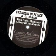 Franklin-D-Felice & David Mess - Hammer / Master