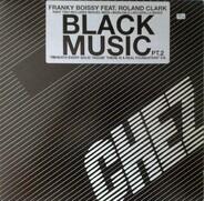 Franky Boissy Feat. Roland Clark - Black Music (Pt. 2)