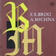 Brixi / Michna - F.X.Brixi / A.Michna