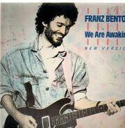 Franz Benton - We Are Awaking